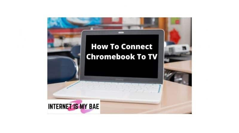 how to connect chromebook to TV
